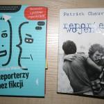 """Agnieszka Wójcińska """"Reporterzy bez fikcji"""", Patrick Chauvel - """"Reporter Wojenny"""""""