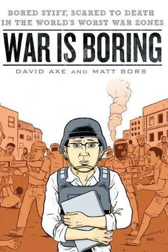"Okładka komiksu ""War is boring"" Davida Axe i Matta Borsa."